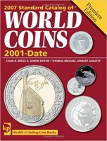Standard Catalog of World Coins - 2001 to Date: Premiere Edition - Krause Publications