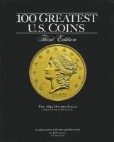 100 Greatest U.S. Coins  - 3rd Edition - By Jeff Garrett