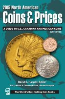 2015 North American Coins and Prices : A Guide to U. S. , Canadian and Mexican Coins by Harry Miller and Thomas Michael