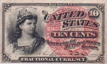 4th Issue 1863 10 Cents Fractional Currency - Civil War Era - Fine or Better