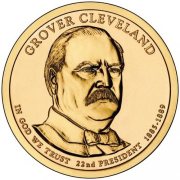 2012 Grover Cleveland (1st Term) Presidential Dollar Coin - P or D Mint