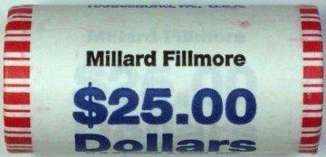 2010 25-Coin Millard Fillmore Presidential Dollar Rolls - P or D Mint - BU