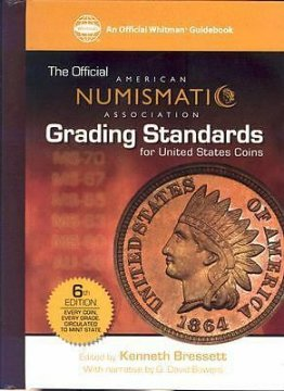 The Official American Numismatic Association Grading Standards for United States Coins - 6th Edition