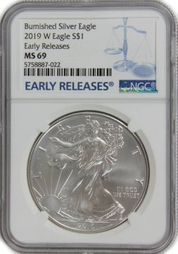 2019-W 1 oz Burnished American Silver Eagle Coin - NGC MS-69 Early Releases