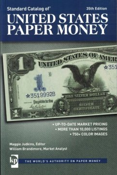 Standard Catalog of United States Paper Money - 35th Edition - Krause Publications