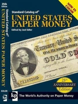 Standard Catalog of United States Paper Money - 25th Anniversary Edition