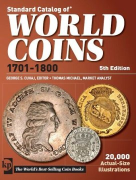 Krause Standard Catalog of World Coins - 1701-1800 - 5th Edition